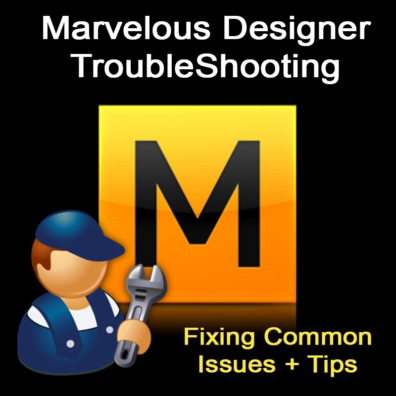 Troubleshooting Marvelous Designer Issues Solutions Tips