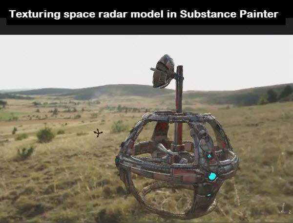 Texturing space radar model in Substance Painter