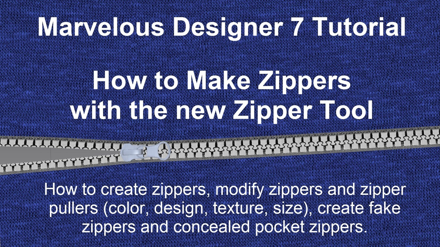 Marvelous Designer 7 Zippers Tutorial Camille Kleinman