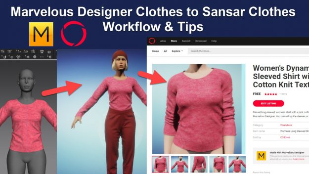 Marvelous Designer 7 to Sansar Workflow Tutorial and Tips